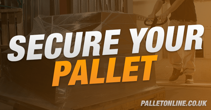 5 Easy Ways To Secure Your Pallet