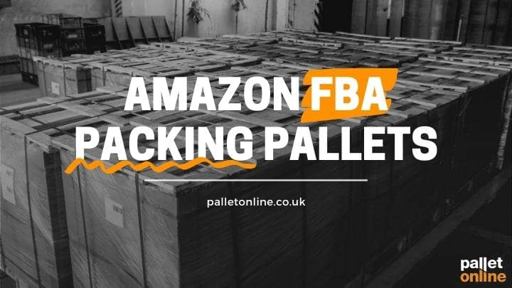 Packing Pallets Properly - Amazon
