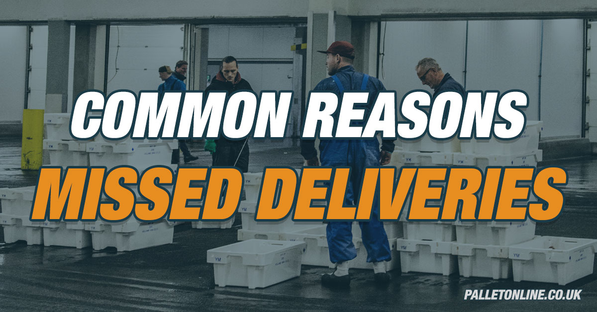 The Most Common Reasons for Missed Deliveries