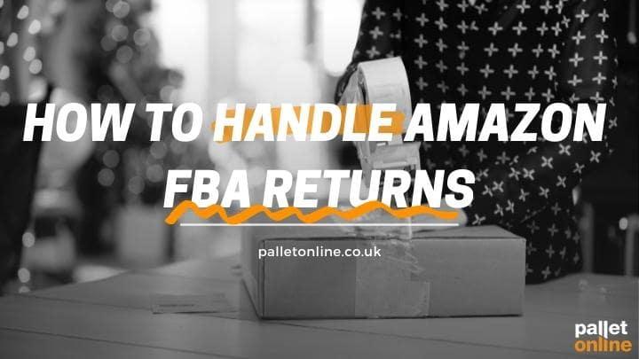 How to handle Amazon FBA returns