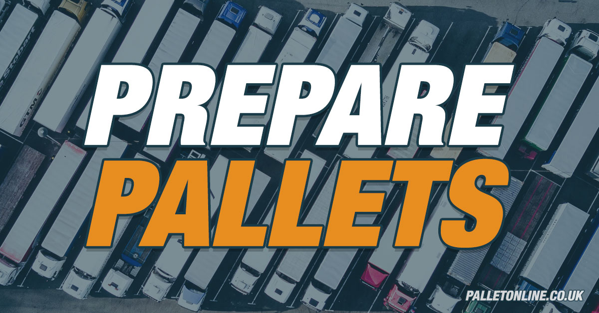 How to Prepare for Pallet Collections