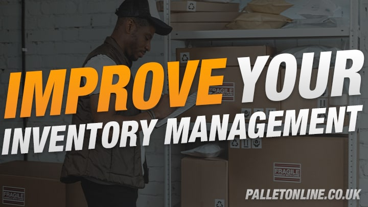 Best Ways To Improve Inventory Management