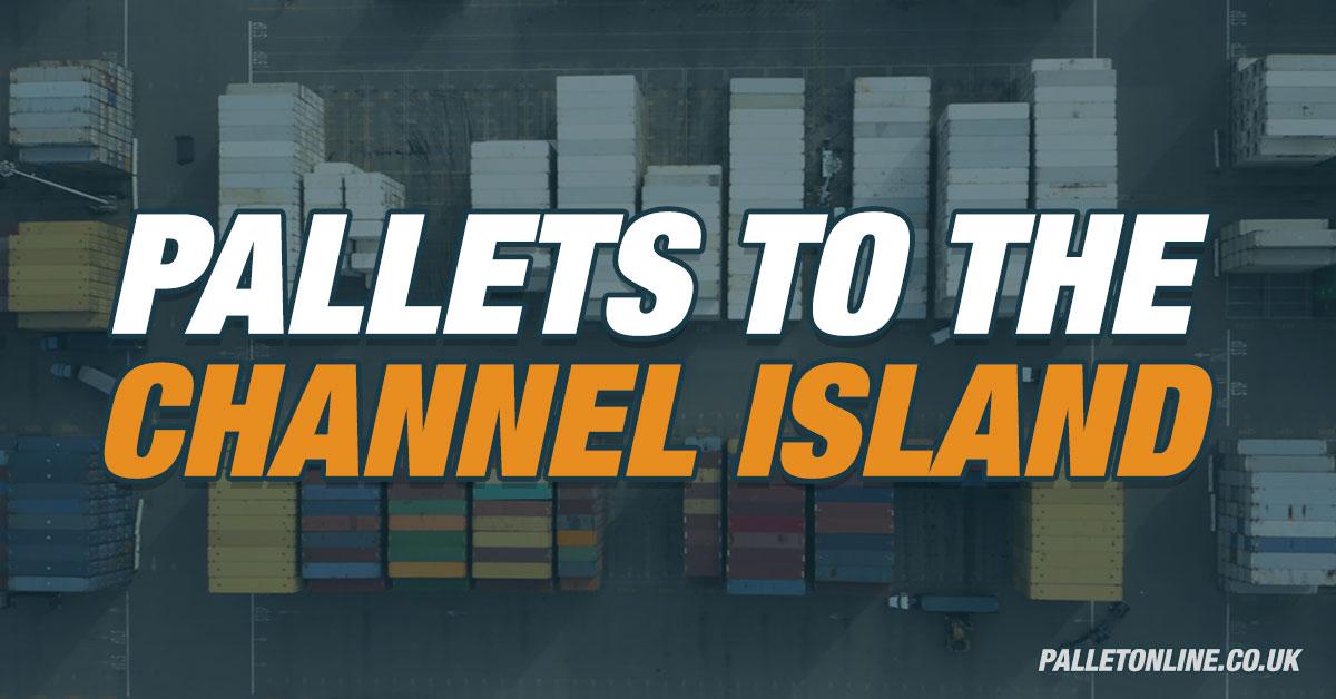 PalletOnline Best for Channel Island Shipments