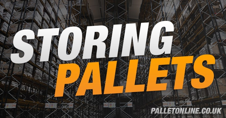 Everything You Need To Know About Storing Pallets