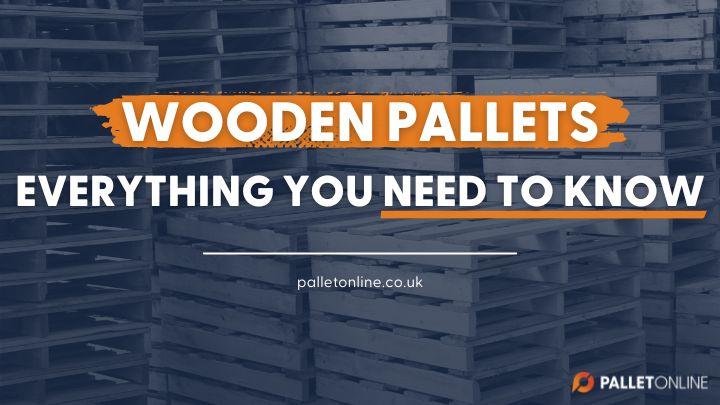 Wooden Pallets - Information